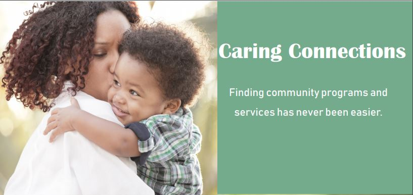 Caring Connections: Finding community programs and services has never been easier.
